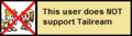 Userbox- Not Support Tailream.png