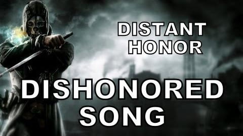 DISHONORED SONG - Distant Honor (Miracle Of Sound)