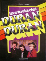 La storia dei duran duran Forte, (s.d.) italy book m. cogliati t. cavagnoli