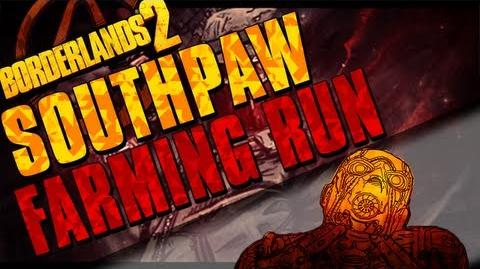 Borderlands 2 - Southpaw Farming Run