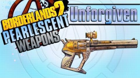 BORDERLANDS 2 *Unforgiven* Pearlescent Weapons Guide!!!