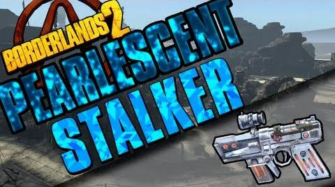 Borderlands 2 - Stalker - Pearlescent Guide