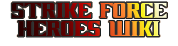 Strike Force Heroes Wiki