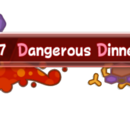 Dangerous Dinner