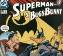 Superman &amp; Bugs Bunny Vol 1 3
