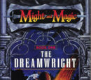Might and Magic: The Dreamwright