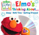 Elmo's Thinking About... Sleep  Bath Time  Getting Dressed