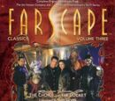 Farscape Classics: Volume Three