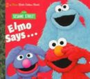 Elmo Says...