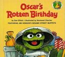 Oscar's Rotten Birthday