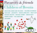 Pavarotti & Friends: Together For The Children Of Bosnia