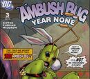 Ambush Bug: Year None Vol 1 3
