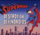 Superman 1988 TV Series Episode: Destroy the Defendroids/The Adoption