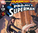 Flashpoint: Project Superman Vol 1 3