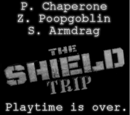 The Shield Trip