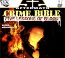 Crime Bible: Five Lessons of Blood Vol 1 1
