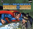 DC/Marvel: Crossover Classics Vol 1