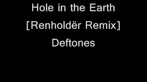 Hole in the Earth (Renholdër Remix)