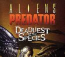 Aliens/Predator: Deadliest of the Species