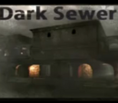 Dark Sewers