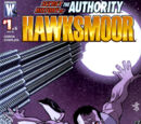 Secret History of The Authority: Hawksmoor Vol 1