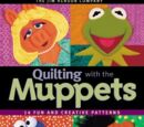 Quilting with the Muppets