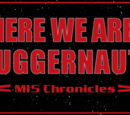 Here We Are, Juggernaut