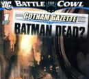 Gotham Gazette: Batman Dead? Vol 1 1