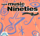 World Business Class - New Music for the Nineties: Vol. 1, Disc 6