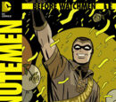 Before Watchmen: Minutemen Vol 1