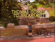 ThomasComestoBreakfastUKtitlecard